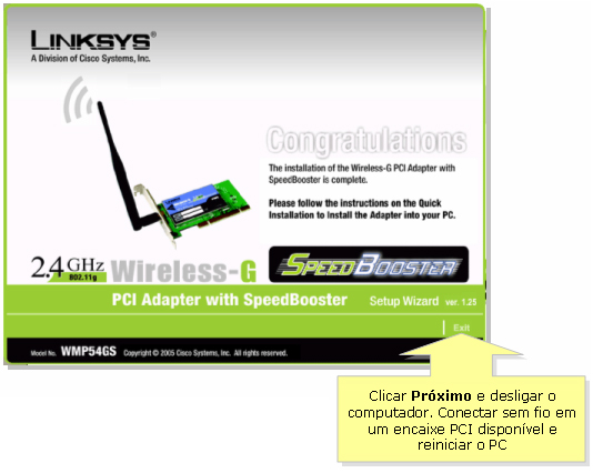 Linksys official support wireless-g pci adapter.